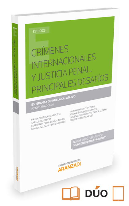 CRÍMENES INTERNACIONALES Y JUSTICIA PENAL. PRINCIPALES DESAFÍOS.