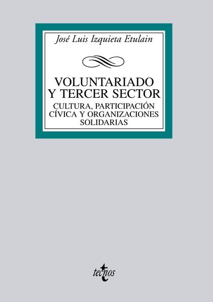 VOLUNTARIADO Y TERCER SECTOR : PARTICIPACIÓN CÍVICA Y ORGANIZACIONES SOLIDARIAS