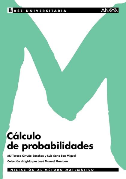 BASE UNIVERSITARIA, MATEMÁTICAS, CÁLCULO DE PROBABILIDAD, BACHILLERATO