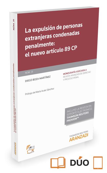 LA EXPULSIÓN DE PERSONAS EXTRANJERAS CONDENADAS PENALMENTE: EL NUEVO ARTÍCULO 89.