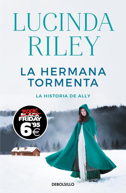 LA HERMANA TORMENTA (LAS SIETE HERMANAS 2). LA HISTORIA DE ALLY
