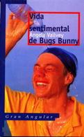 VIDA SENTIMENTAL BUGS BUNNY 159 GA