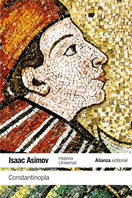 CONSTANTINOPLA. HISTORIA UNIVERSAL ASIMOV