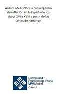ANÁLISIS DEL CICLO Y LA CONVERGENCIA DE INFLACIÓN EN LA ESPAÑA DE LOS SIGLOS XVI A XVIII A PART