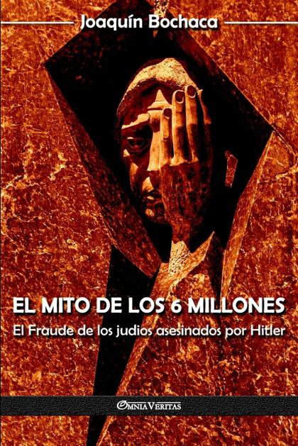 EL MITO DE LOS 6 MILLONES