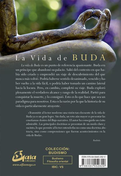 LA VIDA DE BUDA : UNA COMBINACIÓN MAGISTRAL DE LA VIDA Y LAS ENSEÑANZAS DE BUDA