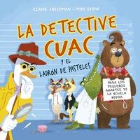 DETECTIVE CUAC Y EL LADRON DE PASTELES, LA