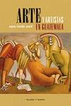 ARTE Y ARTISTAS EN GUATEMALA