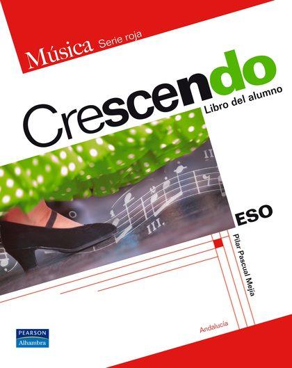 CRESCENDO (ANDALUCÍA) SERIE AZUL 1º Y 2º ESO LIBRO
