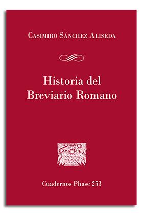 HISTORIA DEL BREVIARIO ROMANO.