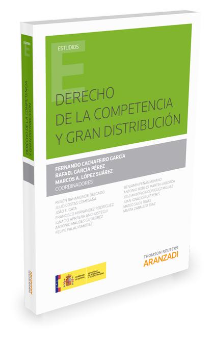 DERECHO DE LA COMPETENCIA Y GRAN DISTRIBUCION.