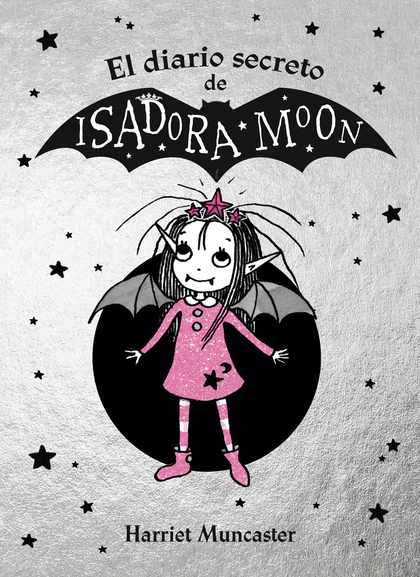 EL DIARIO SECRETO DE ISADORA MOON.