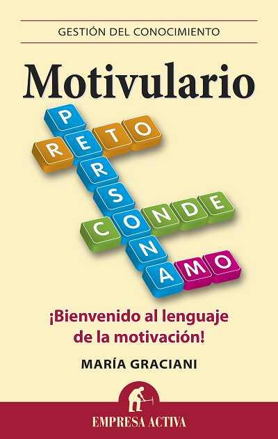 MOTIVULARIO : ¡BIENVENIDO AL LEGUAJE DE LA MOTIVACIÓN!