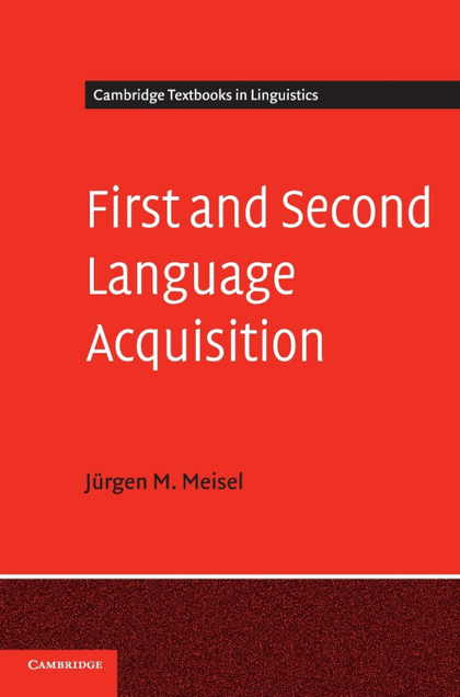 FIRST AND SECOND LANGUAGE ACQUISITION