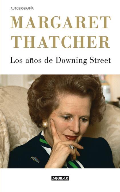 LOS AÑOS DE DOWNING STREET EDICIÓN 2012.