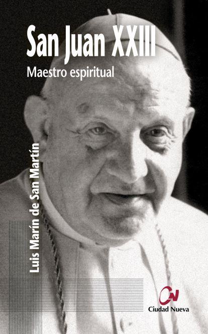 SAN JUAN XXIII, MAESTRO ESPIRITUAL.