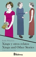 XINGU Y OTROS RELATOS. XINGU AND OTHER STORIES