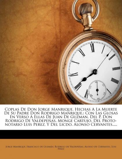 COPLAS DE DON JORGE MANRIQUE, HECHAS A LA MUERTE DE SU PADRE DON RODRIGO MANRIQU