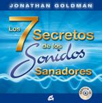 LOS 7 SECRETOS DE LOS SONIDOS SANADORES