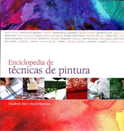 ENCICLOPEDIA DE TÉCNICAS DE PINTURA