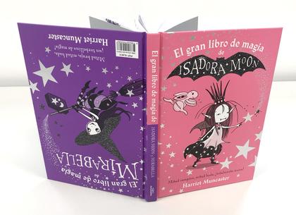 EL GRAN LIBRO DE MAGIA DE ISADORA Y MIRABELLA (ISADORA MOON).