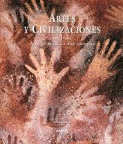 ARTES Y CIVILIZACIONES: ORÍGENES : ÁFRICA, AMÉRICA, ASIA, OCEANÍA