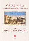 GRANADA : GUÍA ARTÍSTICA E HISTÓRICA DE LA CIUDAD