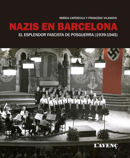 NAZIS EN BARCELONA                                                              EL ESPLENDOR FA