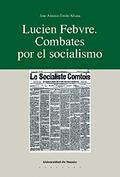 LUCIEN FEBVRE.COMBATES POR EL SOCIALISMO