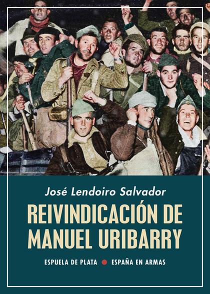 REIVINDICACIÓN DE MANUEL URIBARRY                                               (1896-1962) ¿HÉ
