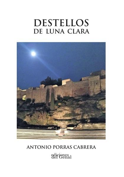 DESTELLOS DE LUNA CLARA.
