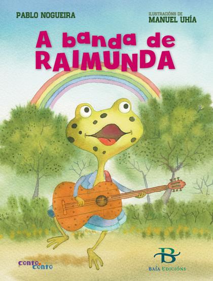 A BANDA DE RAIMUNDA.