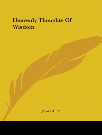 HEAVENLY THOUGHTS OF WISDOM