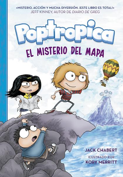 EL MISTERIO DEL MAPA (POPTROPICA 1)