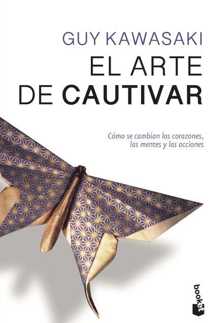 EL ARTE DE CAUTIVAR.