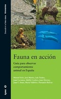 FAUNA EN ACCIÓN: GUÍA PARA OBSERVAR COMPORTAMIENTO ANIMAL EN ESPAÑA