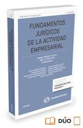 FUNDAMENTOS JURÍDICOS DE LA ACTIVIDAD EMPRESARIAL (PAPEL + E-BOOK).