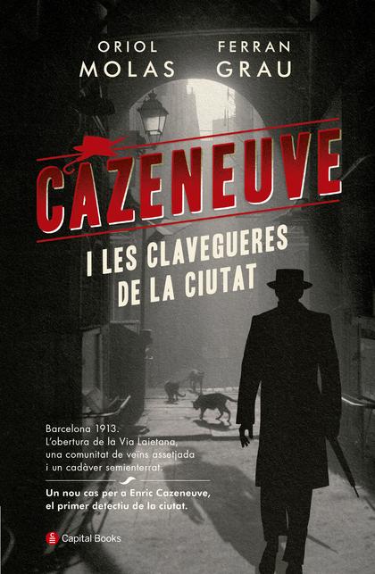 CAZENEUVE I LES CLAVEGUERES DE LA CIUTAT.