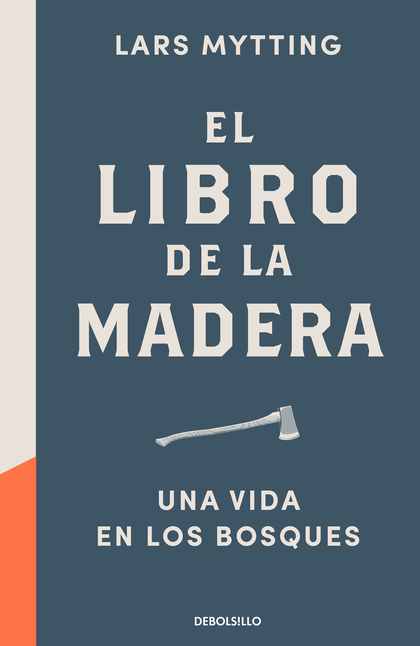 EL LIBRO DE LA MADERA                                                           UNA VIDA EN LOS