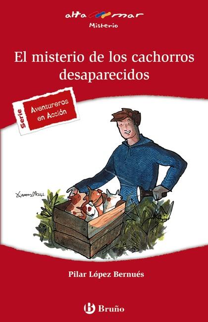 EL MISTERIO DE LOS CACHORROS DESAPARECIDOS