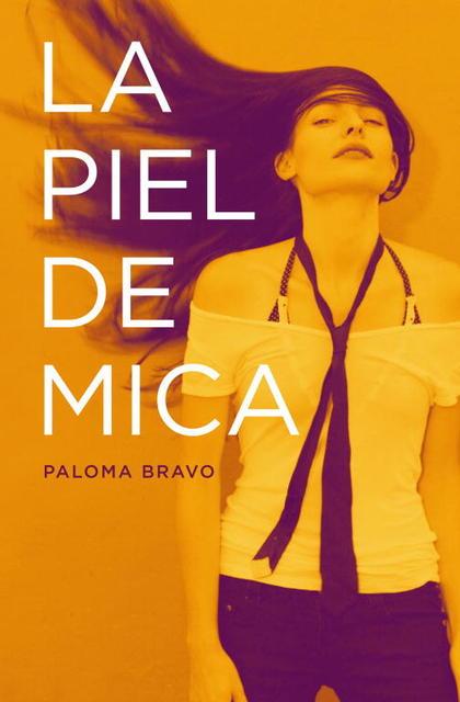 LA PIEL DE MICA    *** PLAZA & JANES ***