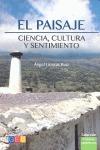 EL PAISAJE : CIENCIA, CULTURA Y SENTIMIENTO