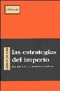 LAS ESTRATEGIAS DEL IMPERIO: LOS EEUU Y AMÉRICA LATINA
