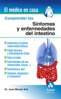 COMPRENDER LOS SÍNTOMAS Y ENFERMEDADES DEL INTESTINO : INTOLERANCIA AL GLUTEN, COLITIS ULCEROSA