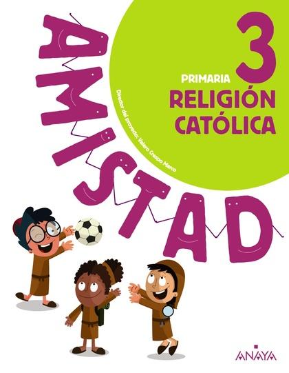 RELIGIÓN CATÓLICA 3.