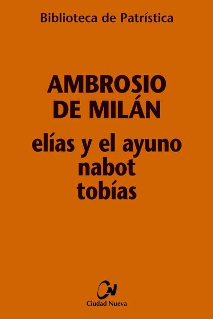 ELÍAS Y EL AYUNO - NABOT - TOBÍAS.