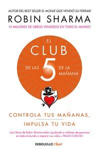 CLUB DE LAS CINCO DE LA MAÑANA, EL.