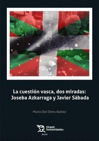 CUESTION VASCA,DOS MIRADAS:J.AZKARRAGA Y J.SABADA