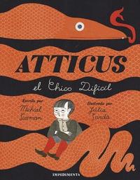 ATTICUS - EL CHICO DIFÍCIL.