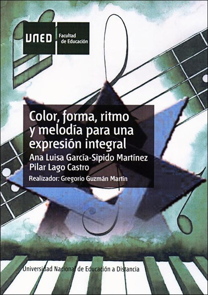 COLOR, FORMA, RITMO Y MELODÍA PARA UNA EXPRESIÓN INTEGRAL